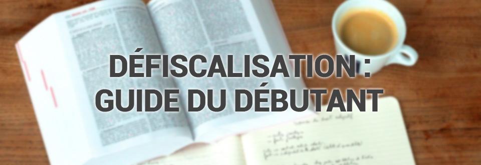 defiscalisation-débutant